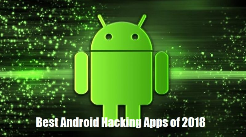 Android hacking apps 2018