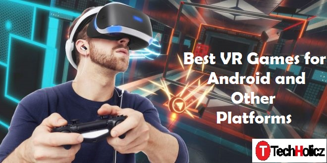 Best VR gaming for Android