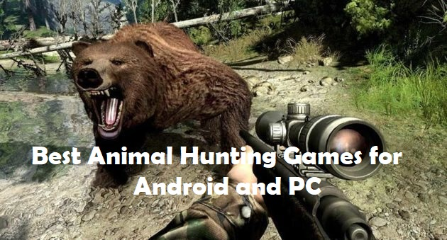 Best 10 Animal Hunting Games for PC and Android | Techholicz