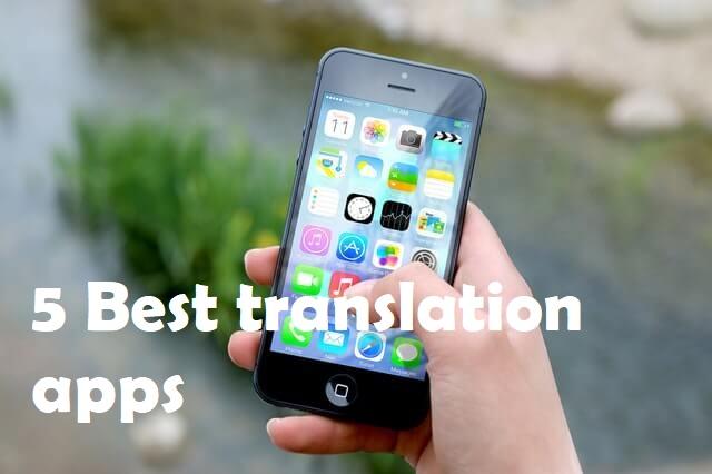 5 best translation apps