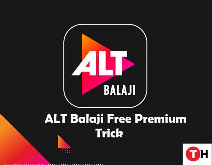 Alt balaji free premium subscription