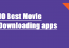 10 best movie downloading apps