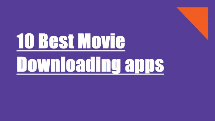 10 best movie downloading apps
