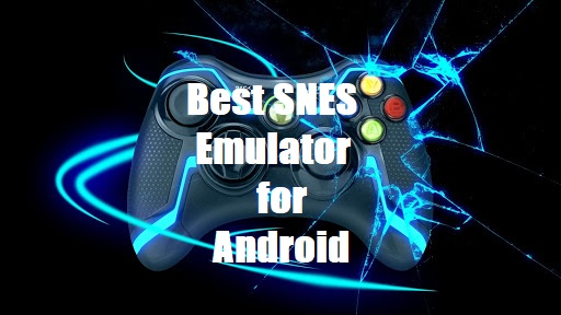 best snes emulator for android